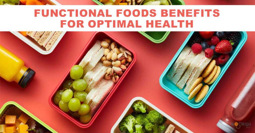 Functional foods are whole